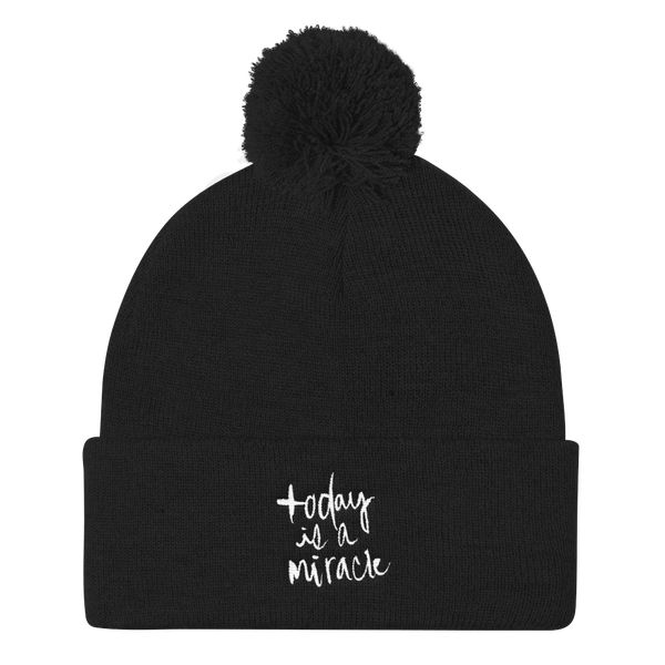 Image of Today Is A Miracle Embroidered Beanie