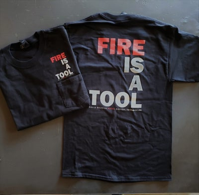 Image of FIRE IS A TOOL  BEEFY-T W/POCKET