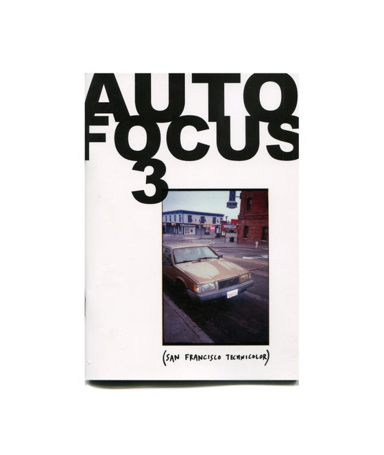 Image of Auto Focus 3 - San Francisco Technicolor - Sam Waller