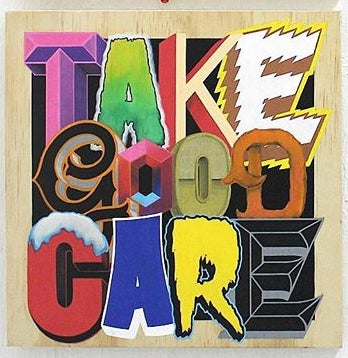 Image of TAKE GOOD CARE