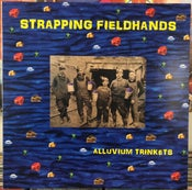 "Image of STRAPPING FIELDHANDS ""Alluvium Trinkets"" (Omphalos Records)"