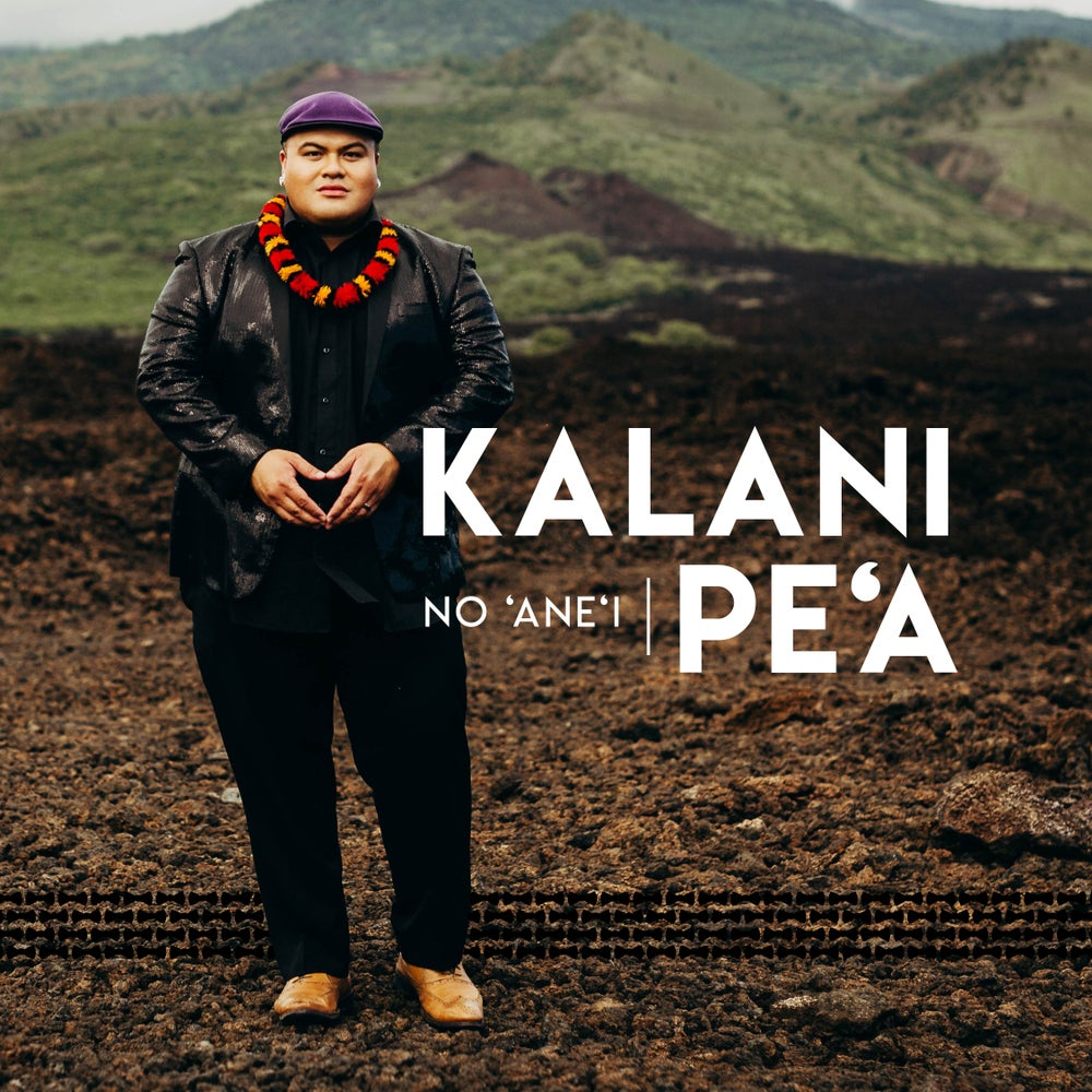 Image of Kalani Pe'a - No 'Ane'i CD