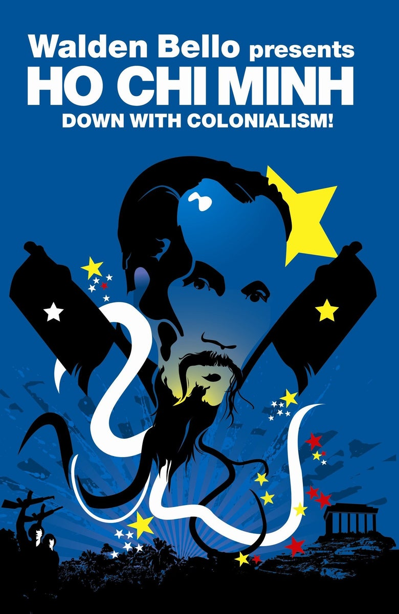 Image of Down With Colonialism - Ho Chi Minh, Walden Bello