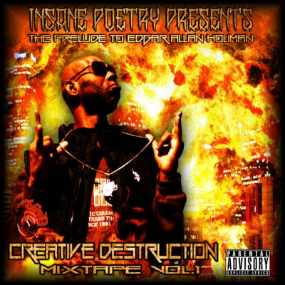 Image of INSANE POETRY CREATIVE DESTRUCTION MIXTAPE