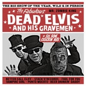 "Image of 10"" The Fabulous Dead Elvis & His Gravemen : 6 Bone Crackin' Hits.  Ltd Edition."