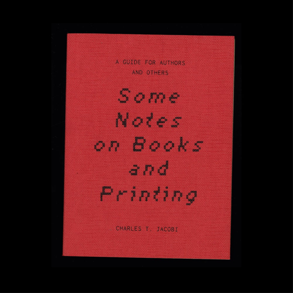 Image of Some Notes on Books and Printing: a guide for authors and others