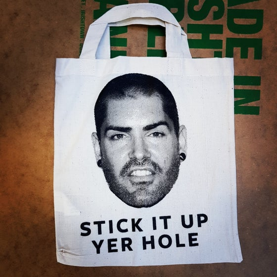 Image of Stick it up yer hole tote