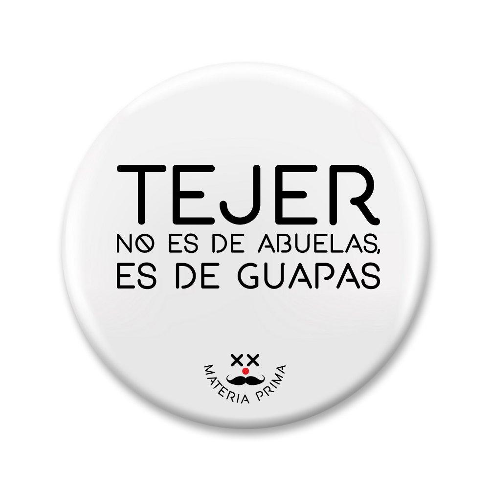 """Image of Chapa """"Tejer no es de abuelas"""""""