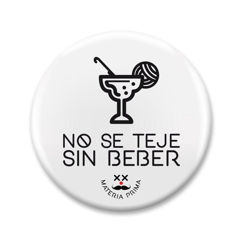"Image of Chapa ""No se teje sin beber"""