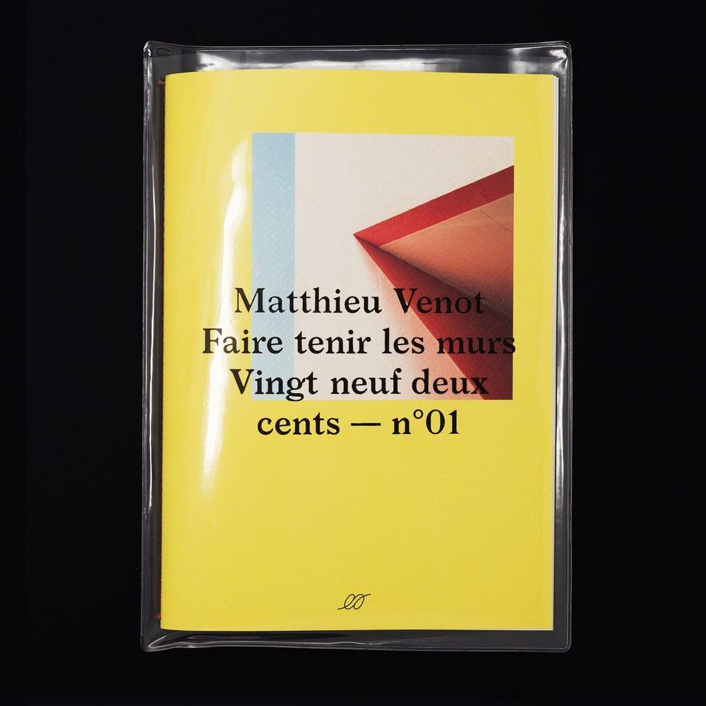 Image of Matthieu Venot — Faire tenir les murs (100 copies)