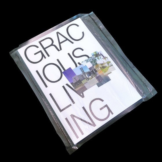 Image of GRACIOUS LIVING BY LUCAS CHEMOTTI
