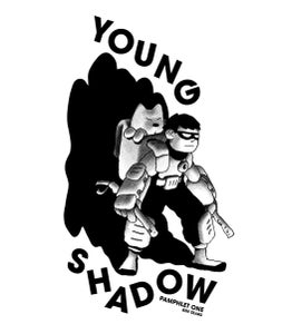 Image of Young Shadow Pamphlet One