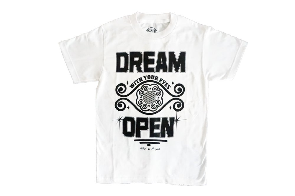"Image of Classic ""DREAM with your eyes OPEN"" TEE (White)"