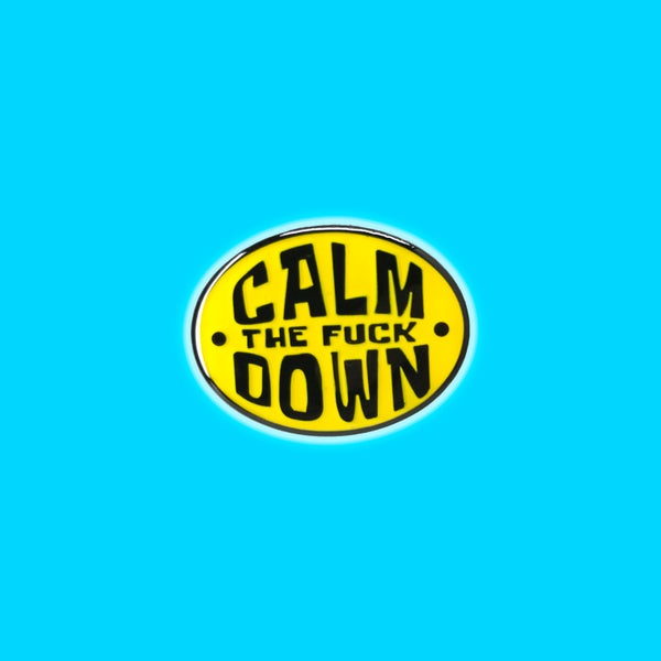 Image of Calm the f!@# Down lapel pin