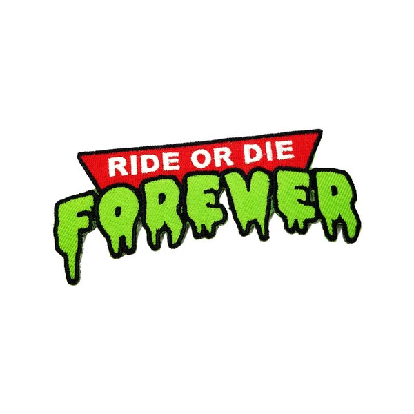 Image of Ride or Die Forever patch