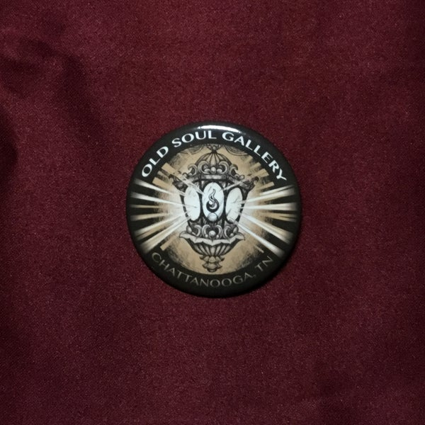 """Image of Old Soul Gallery 2.25"""" Pin"""
