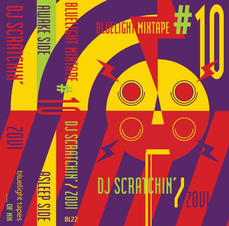 Image of Bluelight Mixtape Vol. 10 - DJ SCRATCHIN' + Zovi