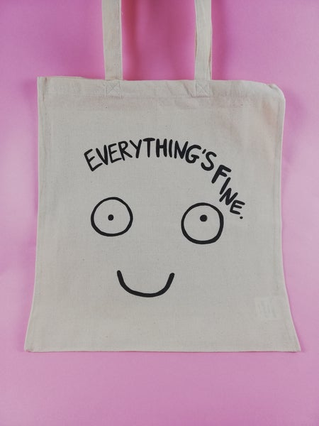 Image of Everythings fine Totebag