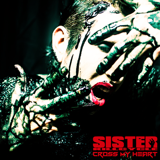Image of SISTER KILL CYCLE- CROSS MY HEART CD (presale)
