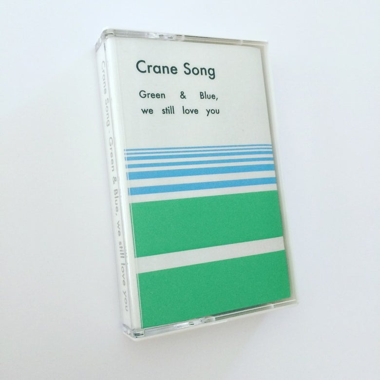 Image of Cassette Tape - Green & Blue, we still love you