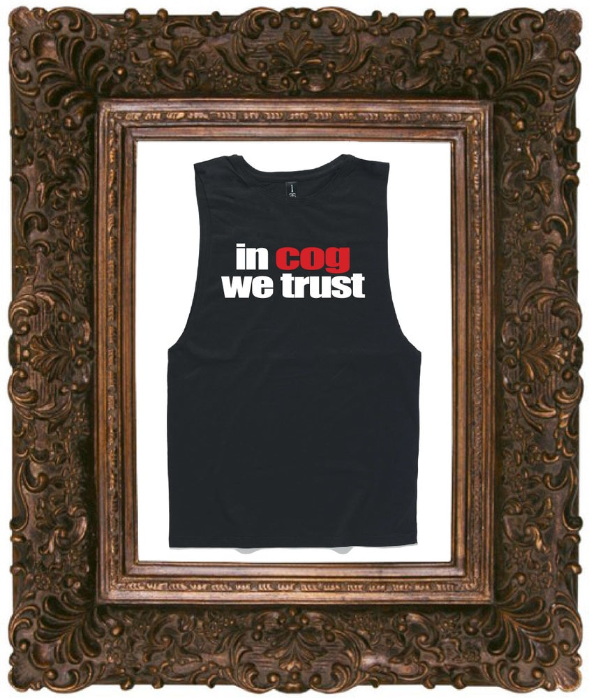 Image of Unisex Muscle Tee - IN COG WE TRUST