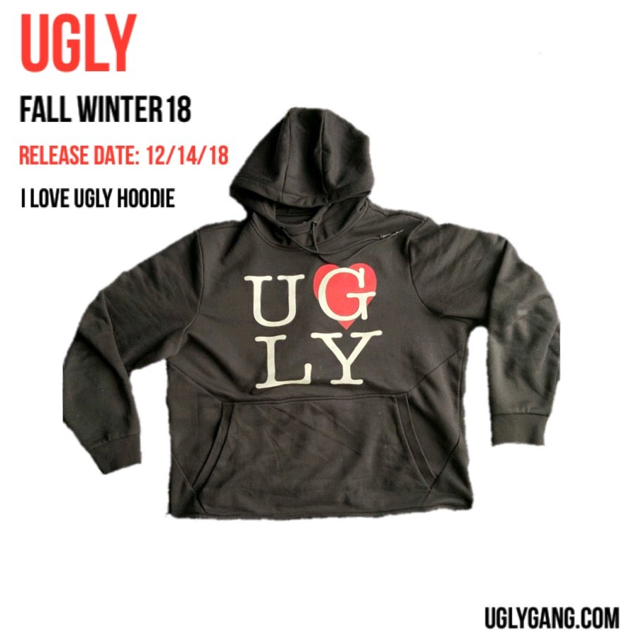 Image of I LOVE UGLY HOODIE