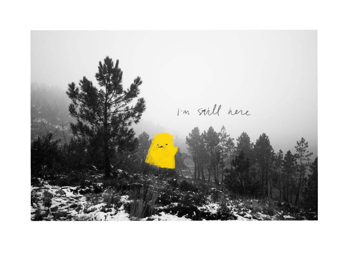 Image of I'm Still Here - Print