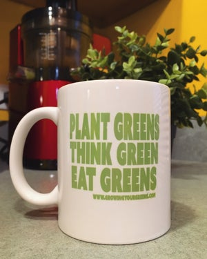Image of Growing Your Greens 11 OZ MUG