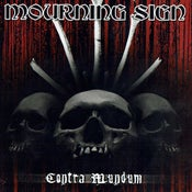 Image of Mourning Sign - Contra Mundum CD - New & Sealed!