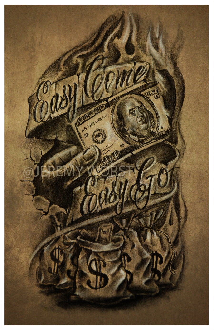 "Image of Jeremy Worst ""Easy Come Easy go"" Sketch artwork tattoo money design graphic"
