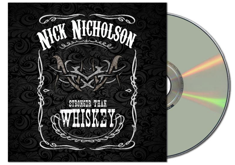 "Image of Nick Nicholson ""Stronger Than Whiskey"" CD"