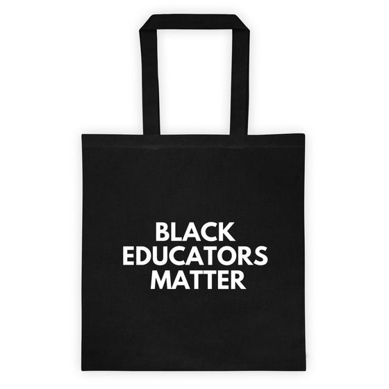 Image of 'Black Educators Matter' Tote Bag