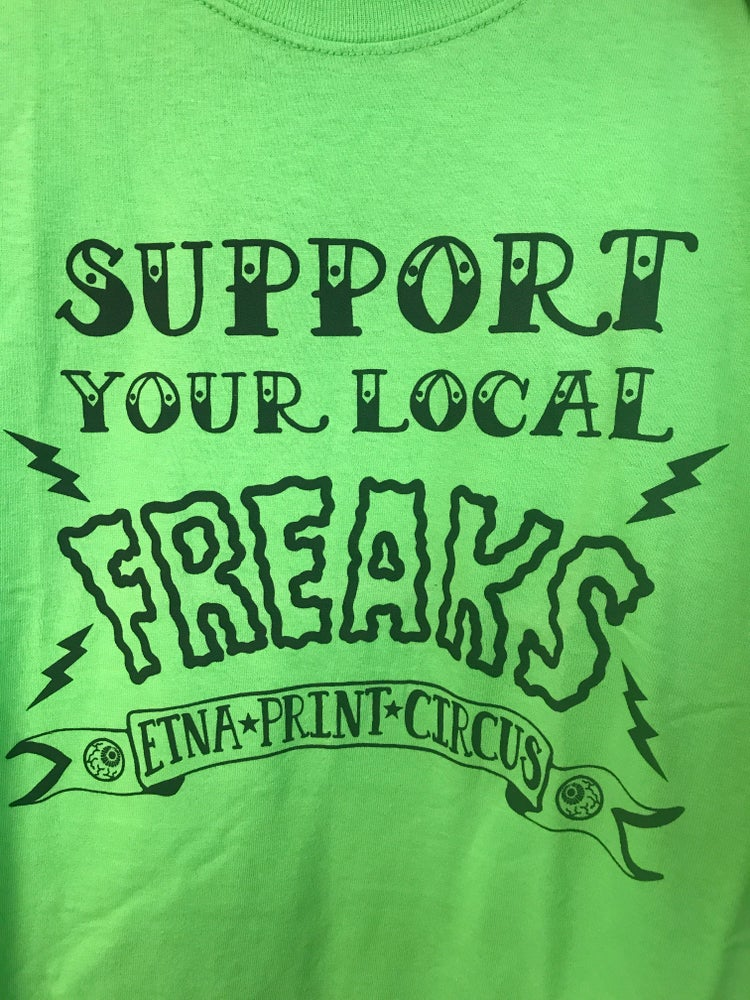 Image of Support Your Local Freaks