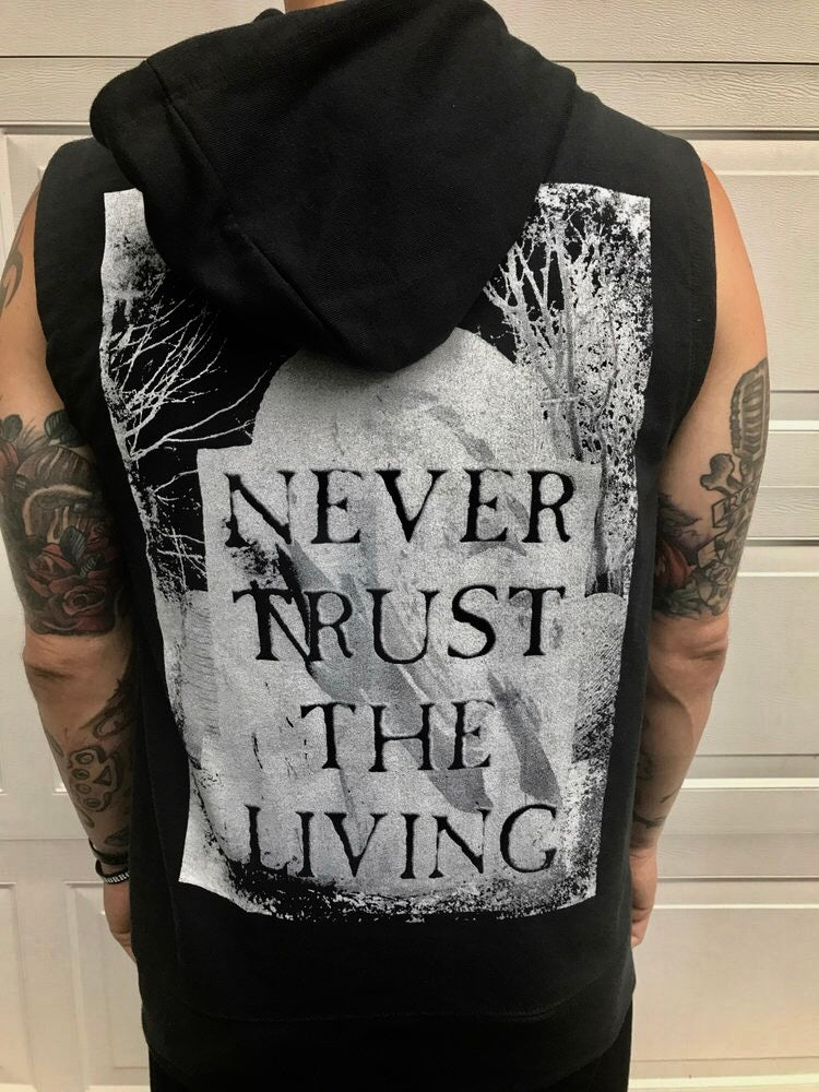 Image of Never Trust The Living Sleeveless Hoodie