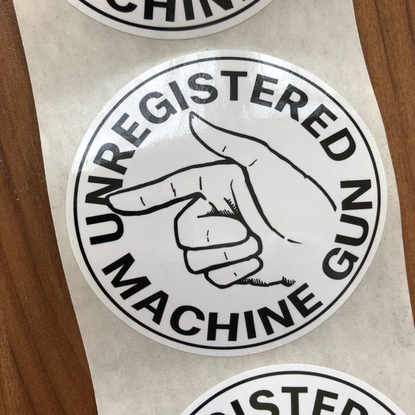 Image of Unregistered Machine Gun Sticker