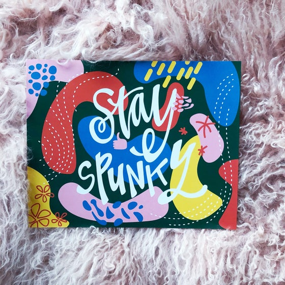 Image of STAY SPUNKY