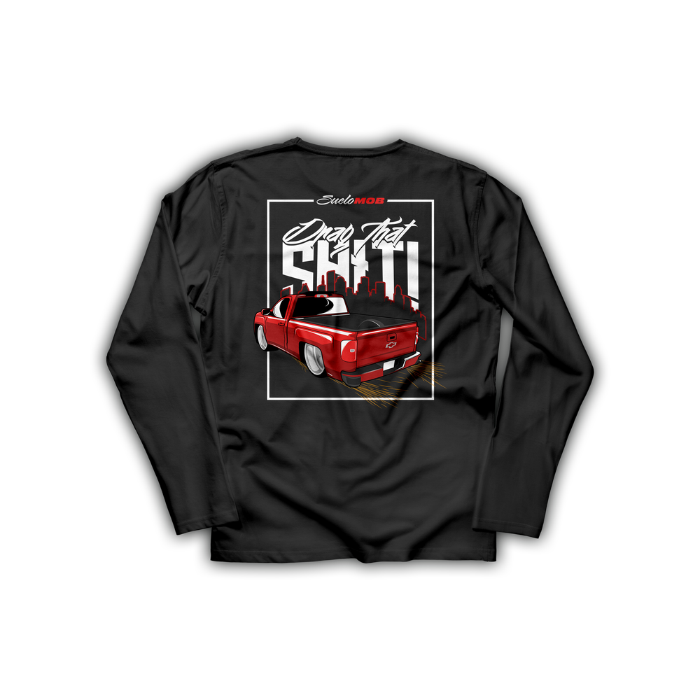 Image of Drag That Sh*t Long Sleeve