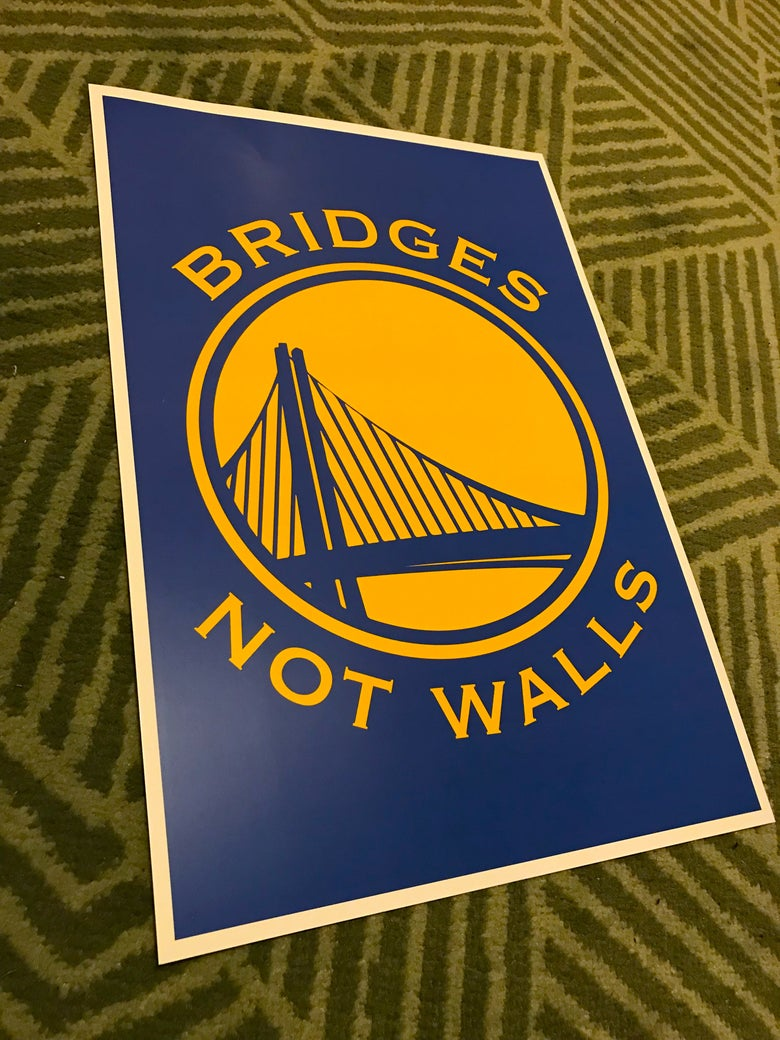 "Image of Bridges Not Walls Poster 12"" x 18"""