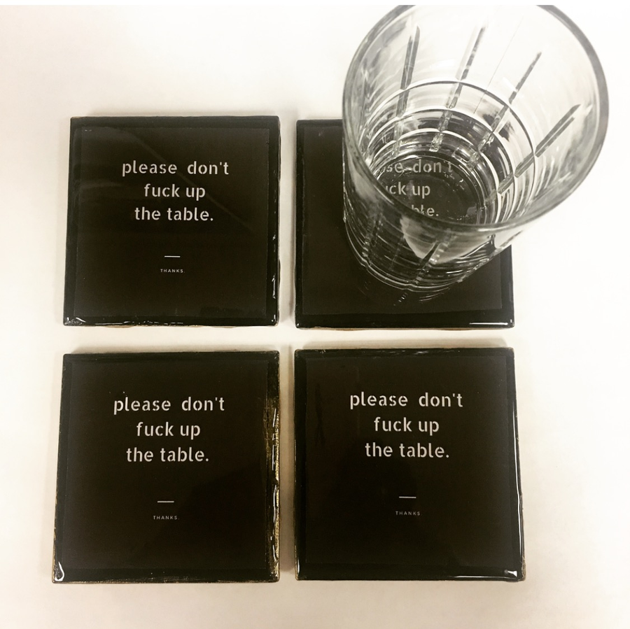 Image of Please Don't Fack Up The Table