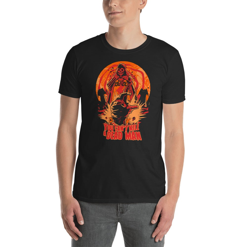 Image of Blaze You Can't Kill A Dead Man Shirt