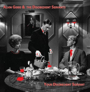 Image of T&M 032 - Alvin Gibbs & The Disobedient Servants - Your Disobedient Servant (red vinyl reissue)