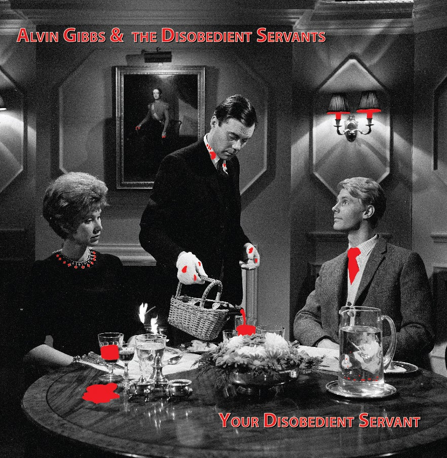 T&M 032 - Alvin Gibbs & The Disobedient Servants - Your Disobedient Servant (red vinyl reissue)