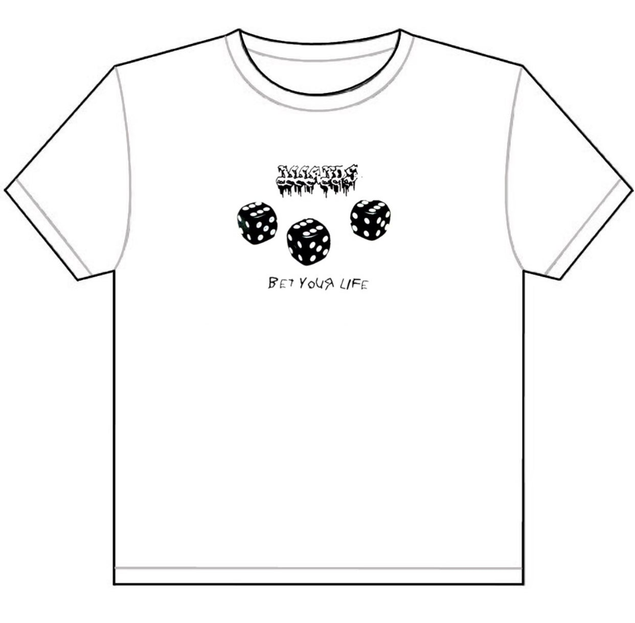 """Image of """"BET YOUR LIFE"""" - T-SHIRT (WHITE)  *PRE-ORDER*"""