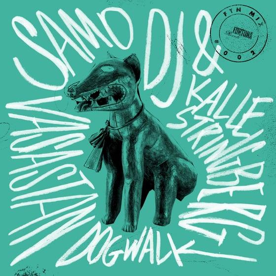 Image of Fortuna Mix 002<br />Vasastan Dogwalk<br />Samo DJ & Kalle Stringberg