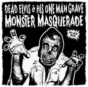 Image of LP. Dead Elvis & His One Man Grave : Monster Masquerade.  Ltd Edition 300 copies.