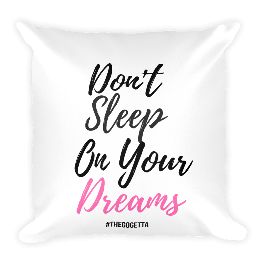 Image of Don't Sleep On Your Dreams Pillow