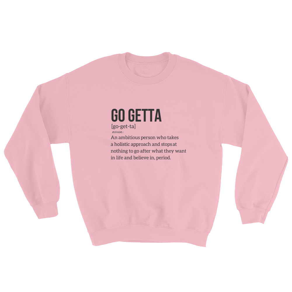 Image of Go Getta Definition Unisex Sweatshirt Pink