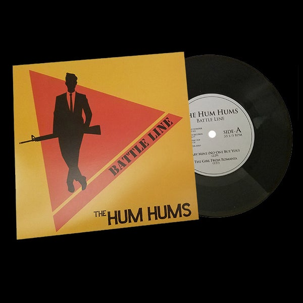 "Image of 7"": The Hum Hums ""Battle Line"""