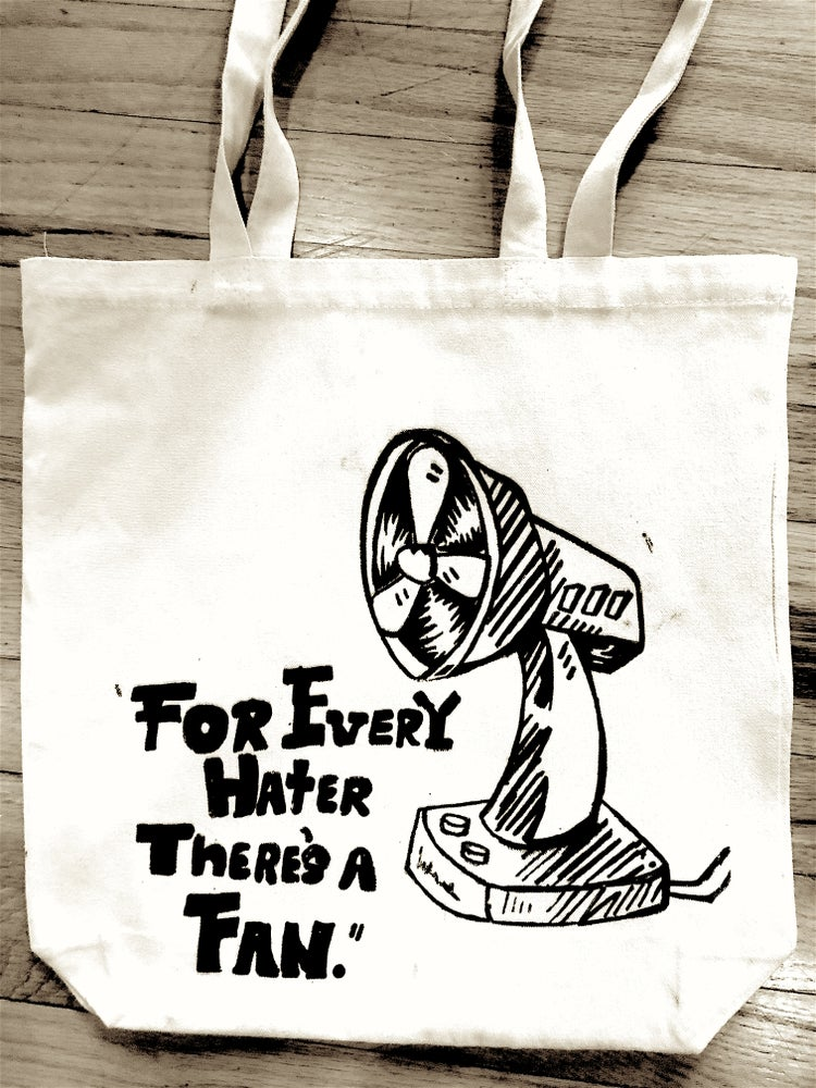 "Image of ""For Every Hater Theres A Fan"" - Tote bag"