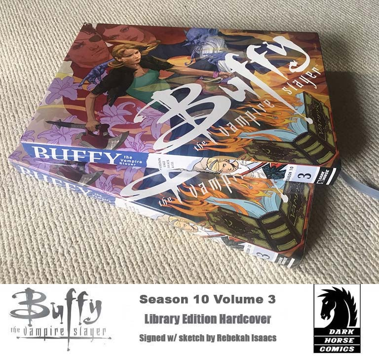 Image of Buffy the Vampire Slayer Season 10 Vol3 Library Edition HC Signed by Artist Rebekah Isaacs w/ Sketch
